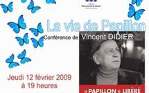 """Conférence sur """"La vie de Papillon"""""""