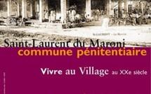 Les jeudis du patrimoine,conférence sur Saint-Laurent du Maroni, commune pénitentiaire - vivre au village au XXe siècle