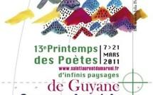 Report au 30 avril 2011 de la date de réception des poèmes du 13ème Printemps des poètes : d'infinis paysages...de Guyane