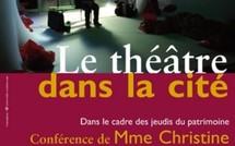 """Conférence du Jeudi du Patrimoine sur le thème """"le théatre dans la cité"""""""