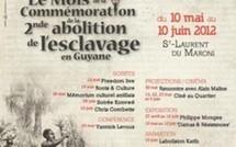 6ème édition du mois de la commémoration de la seconde abolition de l'esclavage en Guyane du 10 Mai  au 10 juin 2012