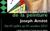 Exposition de Joseph Amété du 08 au 26 juillet au Camp de la Transportation